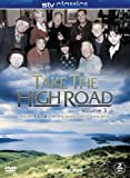 Take The High Road - Volume 3 Episodes 13-18 [DVD]
