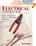 Electrical Contractor: Start and Run...