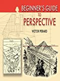 img - for Beginner's Guide to Perspective (Dover Art Instruction) book / textbook / text book