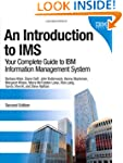 An Introduction to IMS: Your Complete...