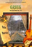 """Grieg - Peer Gynt Suites 1 & 2 """"Scenes of Norway"""" - A Naxos Musical Journey"""