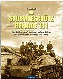 """ZEITGESCHICHTE - Die Sturmgeschützbrigade 191 - Die """"Büffel-Brigade"""" im Einsatz auf dem Balkan und in den Weiten Russlands 1940-1945 - FLECHSIG Verlag"""