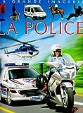 echange, troc Christine Sagnier, Jacques Beaumont - La police