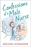 Confessions of a Male Nurse (The Confessions Series)