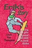 Erik's Story (1594330581) by Linda Thompson