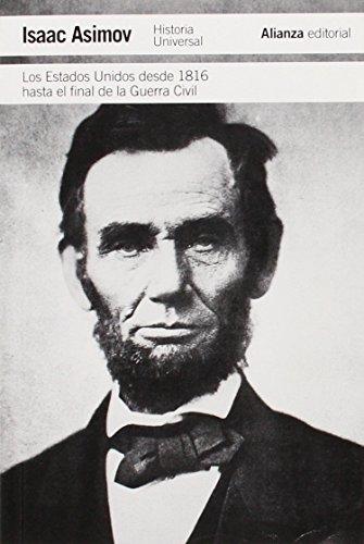 Los Estados Unidos Desde 1816 Hasta La Guerra Civil