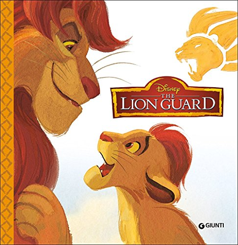 The lion guard. Magie cartonate