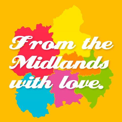 From The Midlands With Love 2