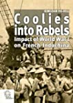 Coolies into Rebels : Impact of World...