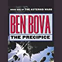 The Precipice: Book One of The Asteroid Wars Audiobook by Ben Bova Narrated by Scott Brick, Amanda Karr,  cast