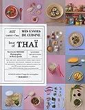Mes envies de cuisine : Best of Thaï