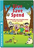 Give Save Spend: Story Study: Learn About God's Way of Handling Money (Children's Books) (0956009352) by Dayton, Howard