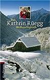 Das Kathrin Rüegg Weihnachtsbuch title=