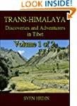 Trans-Himalaya (Volume 1 of 2) : Disc...