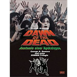 Dawn of the Dead - Anatomie einer Apokalypse