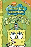 img - for SpongeBob SquarePants SpongeBob Saves the Day (Spongebob Squarepants (Tokyopop)) (v. 8) book / textbook / text book