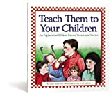 Teach Them to Your Children: An Alphabet of Biblical Poems, Verses, and Stories