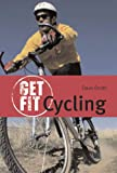 Cycling (Get Fit) (071367203X) by Smith, Dave