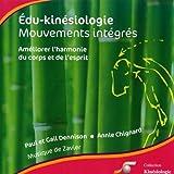 echange, troc Compilation - Edu-Kinésiologie - Mouvements Intégrés - Améliorer L'Harmonie Du Corps Et De L'Esprit