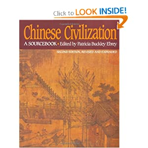 Chinese Civilization: A Sourcebook, 2nd Ed by Patricia Buckley Ebrey