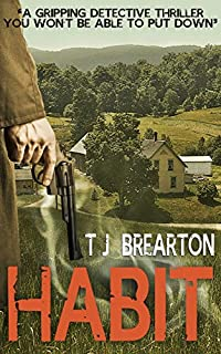 (FREE on 1/22) Habit: A Gripping Detective Thriller by T.J. BREARTON - http://eBooksHabit.com