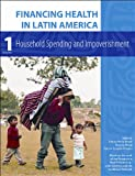 img - for Financing Health in Latin America: Household Spending and Impoverishment (Global Health and Equity) book / textbook / text book