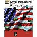 Games and Strategies for Teaching Us History