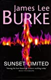 James Lee Burke Sunset Limited