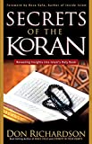 Secrets of the Koran: Revealing Insight into Islam's HolyBook