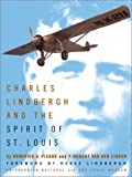 Charles Lindbergh and the Spirit of St. Louis (0810905523) by F. Robert Van Der Linden
