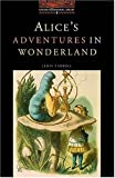 Alice's Adventures in Wonderland: Stage 2: 700 Headwords (Oxford Bookworms Library)