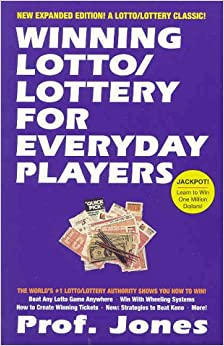 Winning lotto lottery for everyday players 3rd edition professor