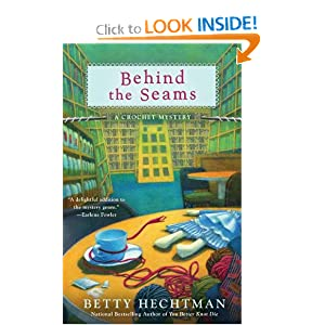 Behind the Seams (A Crochet Mystery) book