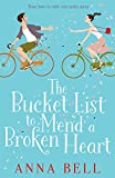The Bucket List to Mend a Broken Heart: A warm and uplifting romantic comedy