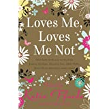 Loves Me, Loves Me Not (Mira Direct Library)by Romantic Novelist's...