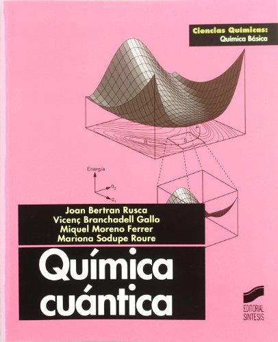 Química cuántica (Ciencias químicas. Química básica)