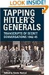 Tapping Hitler's Generals: Transcript...
