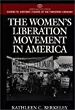 51WG707NWSL. SL160  The Womens Liberation Movement in America: