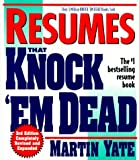 Resumes That Knock 'Em Dead (3rd ed) (1558508171) by Yate, Martin John