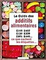 Le guide des additifs alimentaires par Frély