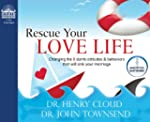 Rescue Your Love Life: Changing Those...