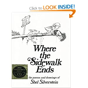 Where the Sidewalk Ends: The Poems and Drawings of Shel Silverstein (25th Anniversary Edition Book & CD)