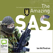 The Amazing SAS Audiobook by Ian McPhedran Narrated by Peter Byrne