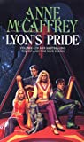 Anne McCaffrey Lyon's Pride (The Tower & Hive Sequence)