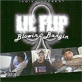 echange, troc Lil Flip - Blowin & Bangin