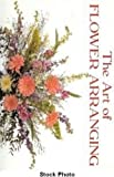 img - for Art of Flower Arranging book / textbook / text book