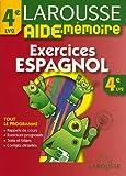echange, troc Catherine Latargez - Larousse Aide-Mémoire Espagnol 4e LV2 : Exercices
