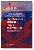 Greenhouse Gas Emissions - Fluxes and Processes: Hydroelectric Reservoirs and Natural Environments (Environmental Science and Engineering)