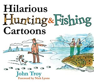 Hilarious Hunting and Fishing Cartoons from Skyhorse Publishing