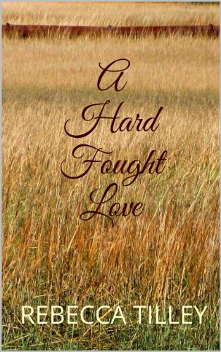 A Hard Fought Love by Rebecca Tilley ebook deal